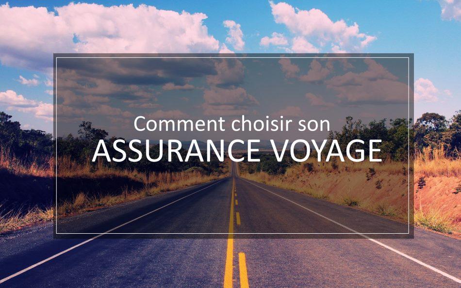 choisir assurance voyage