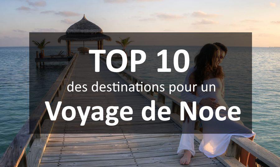 top 10 pays voyage de noce