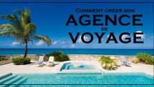 comment creer agence voyage