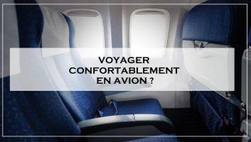 voyager confortablement siège avion