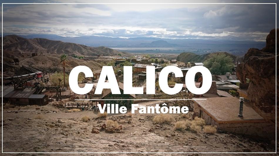 Calico - Ville Fantôme