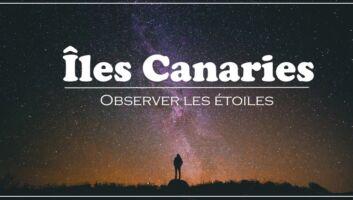 observation étoiles îles canaries