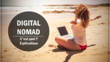 Digital Nomad - Explications, Définition, Conseils