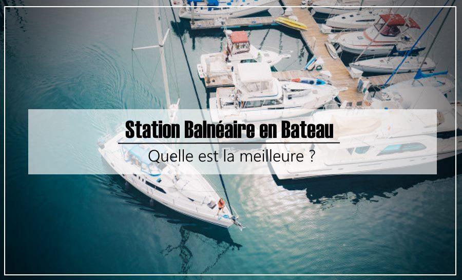 Station Balnéaire en Bateau